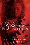 Ultimate Temptations by K. Anne