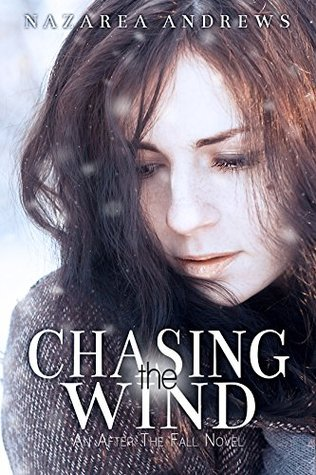 Chasing the Wind(After the Fall 2)