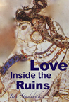 Love Inside the Ruins (The Land That Worshiped Women, #2)