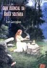 Guia essencial da bruxa solitária by Scott Cunningham