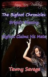 The Bigfoot Chronicles Book 1 and 2