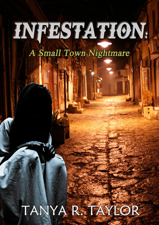 Infestation (A Small Town Nightmare #1)