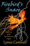 Firebird's Snare (Pipe Woman's Legacy #2)