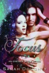 Focus (Earthen Witch #2)