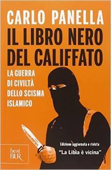 Il libro nero del califfato: La guerra di civiltà dello scisma islamico