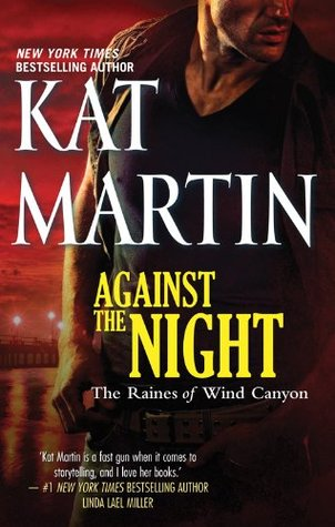 Against the night the raines of wind canyon 5 by kat martin fandeluxe Gallery