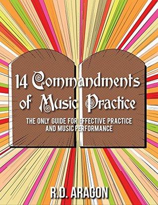 Descargar el libro en pdf gratis 14 Commandments of Music Practice: The Only Guide for Effective Practice