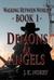 Demons & Angels (Walking Be...
