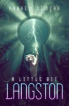 A Little Bit Langston by Andrew Demcak