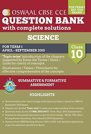 Oswaal CBSE CCE Question Bank with Complete Solutions for Class 10 Term I (April.to Sep 2015) science