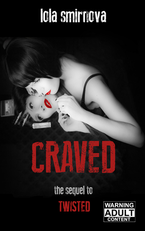 Craved (Twisted, #2)