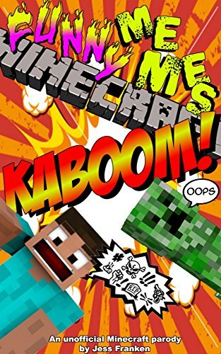 Funny Minecraft Memes: 50-page Humor Comic Short Read for fans of Minecraft jokes and the Minecraft Diary series (The Best Funny Books Book 2)