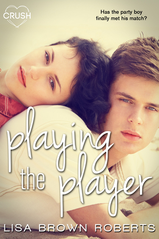 ARC Review | Playing the Player by Lisa Brown Roberts