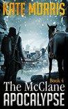 The McClane Apocalypse: Book 4
