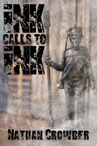 Ebook Ink Calls to Ink by Nathan Crowder TXT!
