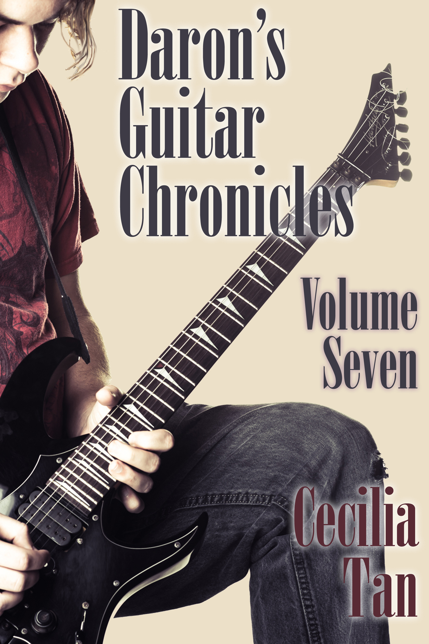 Daron's Guitar Chronicles: Volume Seven (Daron's Guitar Chronicles, #7)