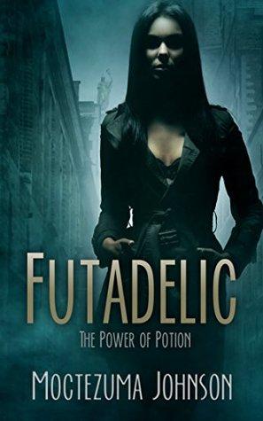 Futadelic: The Power of Potion