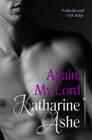 Again, My Lord by Katharine Ashe