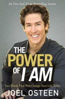 the-power-of-i-am-two-words-that-will-change-your-life-today