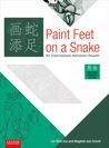Paint Feet on a Snake: An Intermediate Mandarin Reader