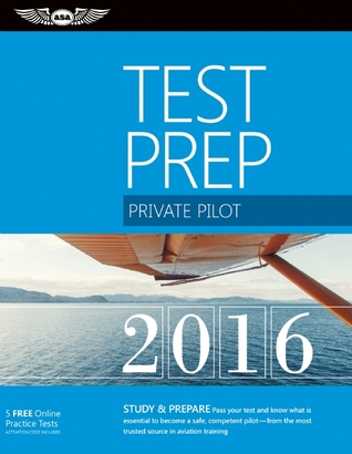 Private Pilot Test Prep 2016: Study & Prepare: Pass your test and