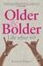 Older and Bolder: Life after 60