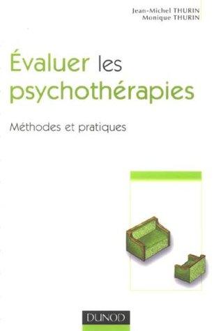 Évaluer les psychothÉrapies: Méthodes et pratiques
