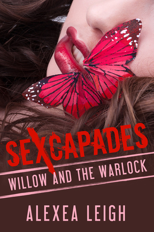 Sexcapades:Willow and the Warlock