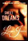 Sweet Dreams (Don't Close Your Eyes, #2)