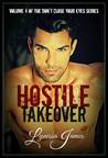 Hostile Takeover: Volume 4 of Don't Close Your Eyes