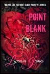 Point Blank: Volume 5 of Don't Close Your Eyes