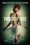 Twisted Fate: Volume 6 of Don't Close Your Eyes