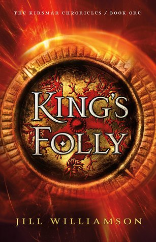 Kings Folly(The Kinsman Chronicles 1)