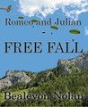 Romeo and Julian: Free Fall