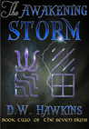 The Awakening Storm (The Seven Signs, #2)