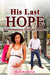 His Last Hope by M.A. Malcolm