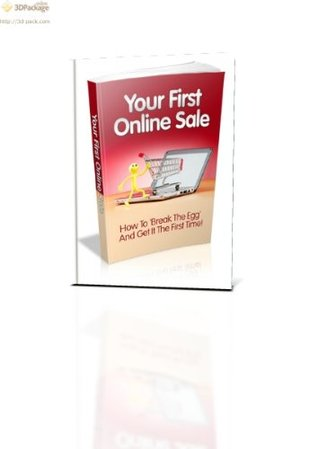 """How To Start An Online Business? - """"This Book Will Show You The Best Ways To Make Money Online To Start An Online Business And Get Your First Sale!"""""""