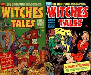 Witches Tales. Issues 5 and 6. Weird yarns of unseen terror. Curse of the caterpillar, Shake my coffin, the spell of the black gloves, Servants of the tomb, the thing that grew. We dare you to read.