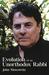 Evolution of an Unorthodox Rabbi by John Moscowitz