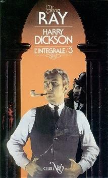 Harry Dickson - L'intégrale 3 (Harry Dickson, #3)
