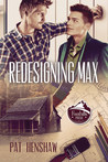 Redesigning Max (Foothills Pride, #2)