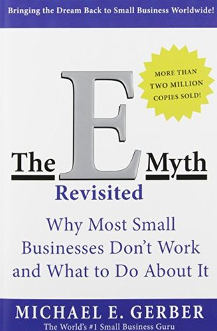 The EMyth Revisited Why Most Small Businesses Dont Work And - E myth business plan template