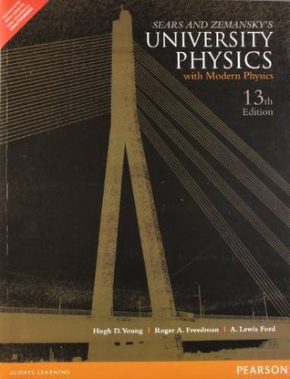 university physics with modern physics by Hugh D. Young 13th edition