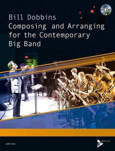 Composing and Arranging for the Contemporary Big Band: Book & CD