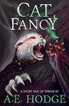 Cat Fancy: A Short Tale of Feline Terror