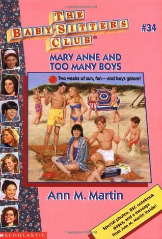 Mary Anne and Too Many Boys (The Baby-Sitters Club, #34)