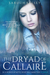 The Dryad of Callaire (The ...