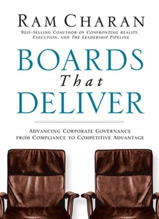 Download PDF eBooks Boards That Deliver: Advancing Corporate