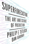 Superforecasting:...