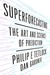 Superforecasting by Philip E. Tetlock
